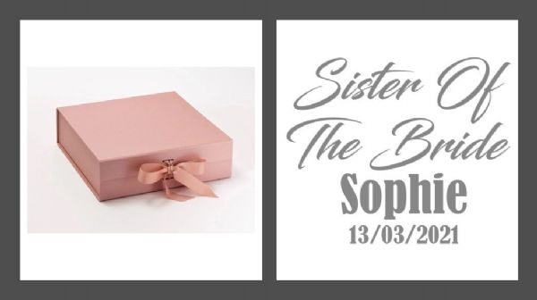 Sister Of The Bride Large Luxury Personalised Gift Box